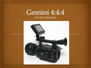Gemini 4:4:4 Introduction Presentation - Omega Broadcast Group