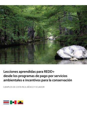 Lecciones aprendidas para REDD+ desde los programas de pago ...
