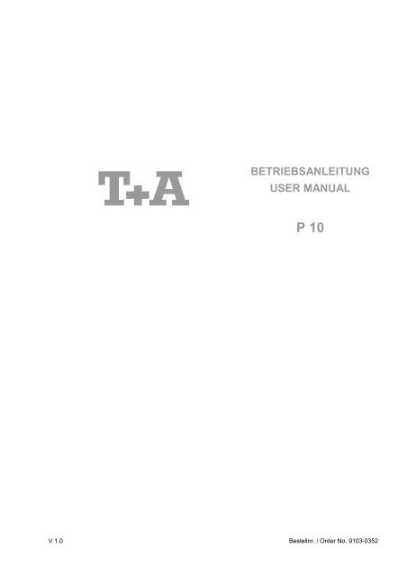 B BETRIEBSANLEITUNG USER MANUAL - T+A Elektroakustik