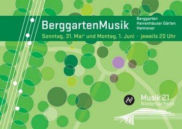BerggartenMusik - Musik 21 Niedersachsen 2008-2011