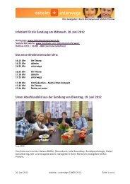 Infoblatt für die Sendung am Mittwoch, 20. Juni 2012 Das neue ...