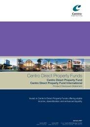 Centro Direct Property Fund Centro Direct Property Fund International