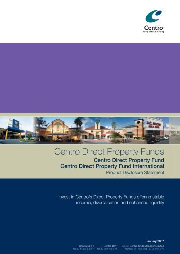 Centro Direct Property Fund Centro Direct Property Fund International
