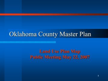 May 22, 2007 Future Land Use Presentation - Oklahoma County