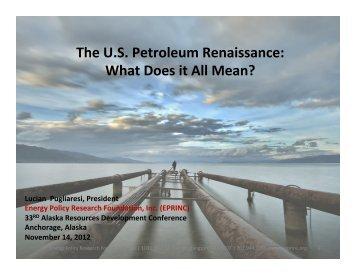 The US Petroleum Renaissance - Resource Development Council