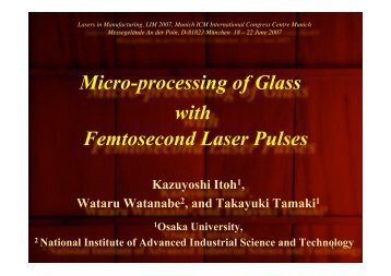 Micro-processing of Glass with Femtosecond ... - Osaka University