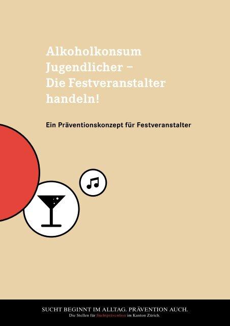 Alkoholkonsum Jugendlicher - Suchtprävention im Kanton Zürich
