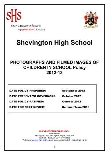 Shevington High School PHOTOGRAPHS AND FILMED IMAGES ...