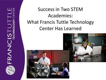 Success in Two STEM Academies: What Francis Tuttle ... - NCLA