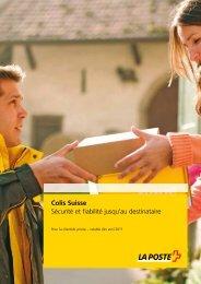 Colis Suisse, Sécurité et fiabilité jusqu'au ... - La Poste Suisse