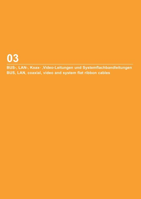 BUS-, LAN-, Koax- ,Video-Leitungen und Systemflachbandleitungen ...