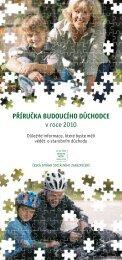 PŘÍRUČKA BUDOUCÍHO DŮCHODCE v roce 2010 - Česká správa ...