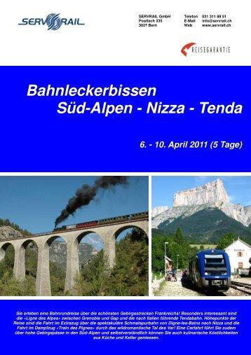 Bahnleckerbissen Süd-Alpen - Nizza - Tenda - SERVRail