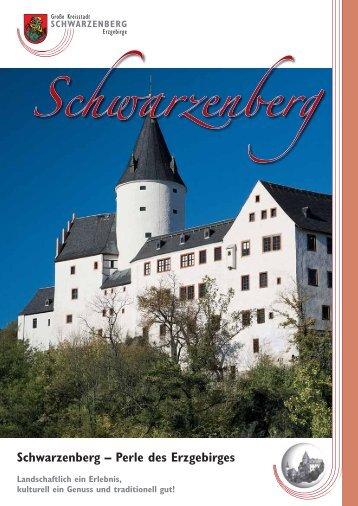 Schwarzenberg – Perle des Erzgebirges Landschaftlich ein Erlebnis