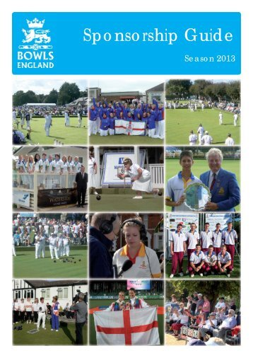 to view and download our Sponsorship Guide for ... - Bowls England