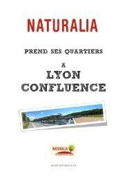 Naturalia prend ses quartiers à LYON CONFLUENCE – AVRIL 2012