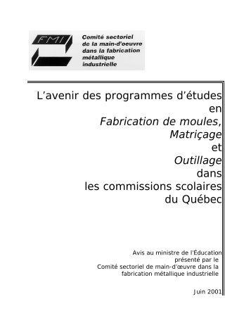 L'avenir des programmes d'études en Fabrication de moules ...