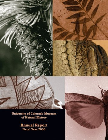 2006 Annual Report - the University of Colorado Museum of Natural ...