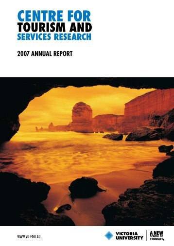 CHTR Annual Report, 2007 - Faculty of Business and Law - Victoria ...
