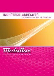 INDUSTRIAL ADHESIVES - Metaflux