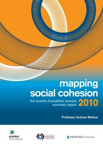 Mapping social cohesion 2010 - Monash Institute for the Study of ...