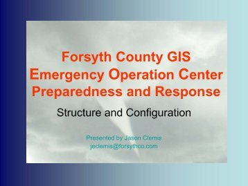 2008 Forsyth County GIS Emergency Operation Center ...