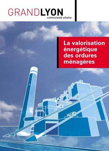Guide pratique - La valorisation énergétique des ordures ménagères