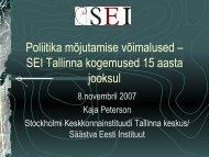 Poliitika mõjutamise võimalused - Säästva Eesti Instituut, SEI Tallinn
