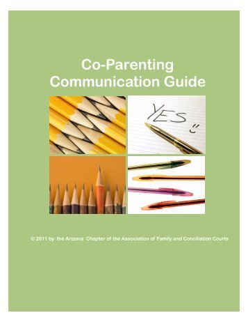 Co-Parenting Communication Guide - Association of Family and ...