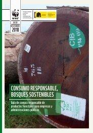 CONSUMO RESPONSABLE, BOSQUES SOSTENIBLES - WWF