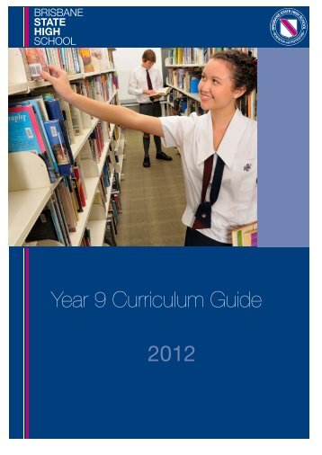 2012 Year 9 Curriculum Guide - Brisbane State High School
