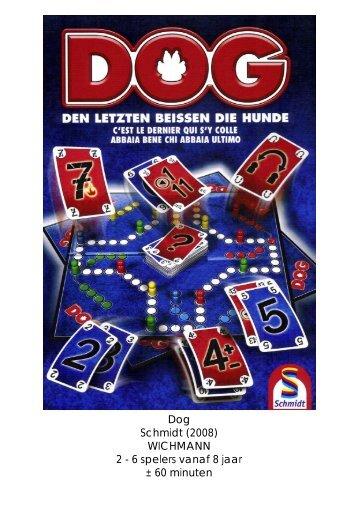 Dog Schmidt (2008) WICHMANN 2 - 6 spelers vanaf 8 jaar ± 60 ...