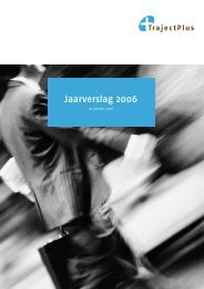 Download het jaarverslag 2006 - TrajectPlus