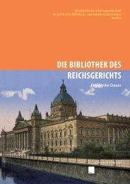 DIE BIBLIOTHEK DES REICHSGERICHTS - AjBD