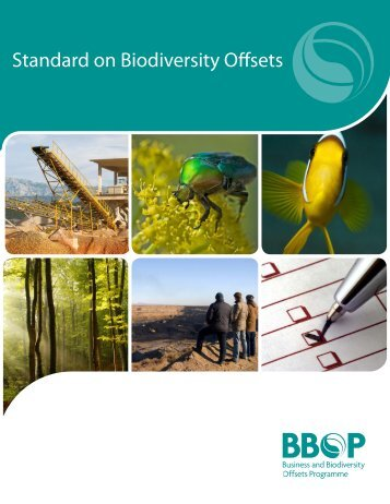 Biodiversity Offsets Standard - BioTools For Business