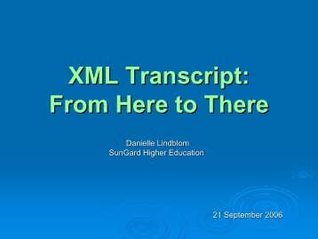 XML Transcript: Getting From Here to There