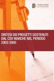 Sintesi dei progetti sostenuti dal Csv Marche nel periodo 2002-2005