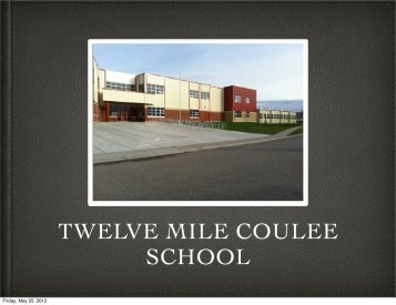 TWELVE MILE COULEE SCHOOL
