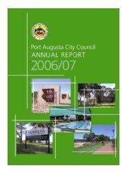 Annual report 2006/2007 - Port Augusta - SA.Gov.au