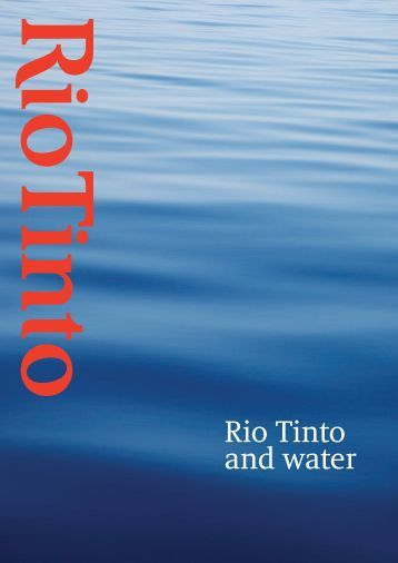 Rio Tinto and water (PDF 4.1 MB)