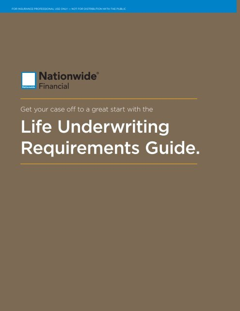 Life Underwriting Requirements Guide  - Nationwide Financial