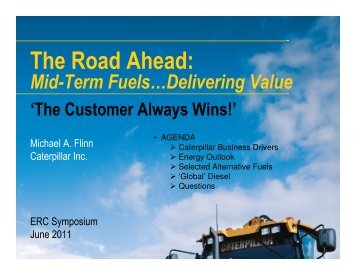 Mid-Term' Fuels...Delivering Value - Engine Research Center