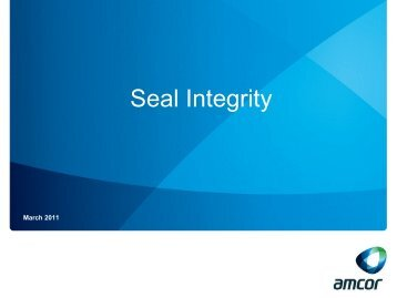 Optimised Seal Integrity - Amcor (PDF) - University of Lincoln