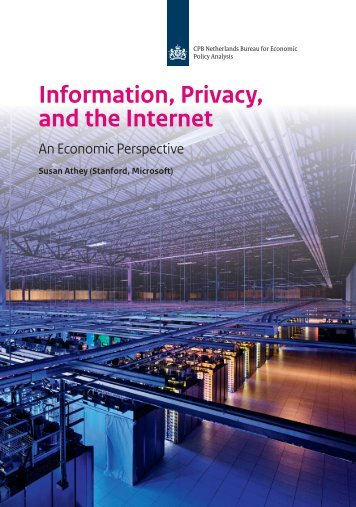 CPB-Lecture-2014-Information-Privacy-and-the-Internet-an-economic-perspective
