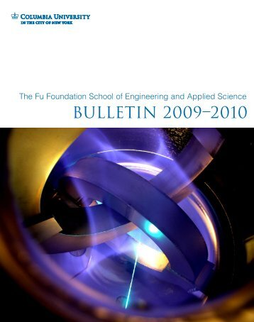 2009-2010 Bulletin – PDF - SEAS Bulletin - Columbia University