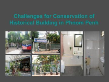 Challenges for Conservation of Historical Building in Phnom Penh ...