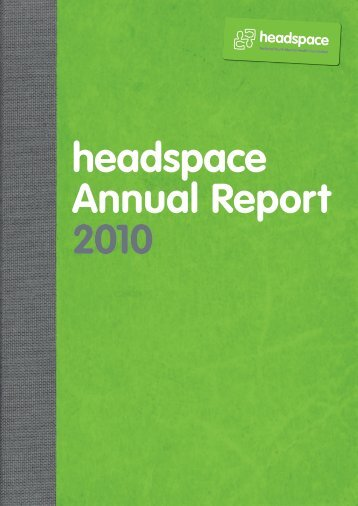 Annual Report 20104501kb pdf - Headspace