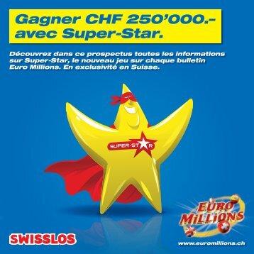 Toutes les informations sur Super-Star - Swisslos