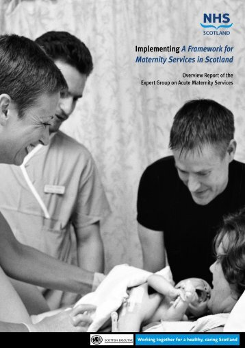 Implementing A Framework for Maternity ... - Scottish Government