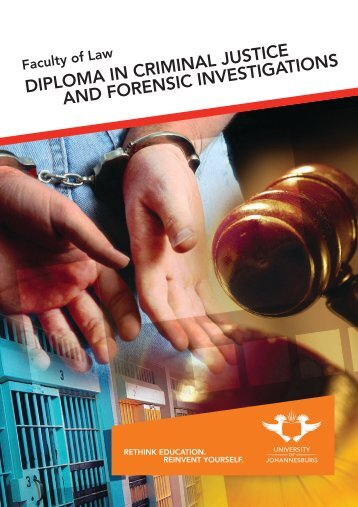 diploma in criminal justice and forensic investigations - University of ...